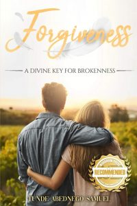 Forgiveness: A Divine Key for Brokenness